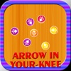 Arrow In Your Knee
