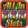 All-In Casino Slots – Las Vegas Style Slot Machine Game HD Free