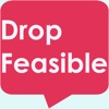 Drop Feasible