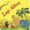Zap Alive