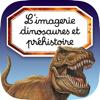 L'imagerie dinosaures et préhistoire interactive