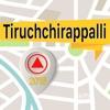 蒂魯吉拉帕利 離線地圖導航和指南