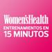 Women's Health – Entrenamientos en 15 minutos