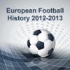 European Football History 2012/2013