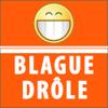 Blague Drole