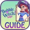 Guide for Bubble Witch Saga 2 - All New Levels,Full Walkthrough,Tips