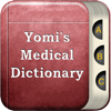 Yomi's Medical Dictionary - Updated Medical Terms And Healthcare Terminology Words