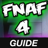 Free FNAF 4 Guide - for Five Nights at Freddy's Wiki and Video Walkthrough