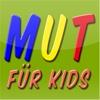 Mutmach- Geschichten