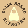 Ouija Board Keyboard