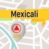 Mexicali Offline Map Navigator and Guide