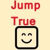 Jump True