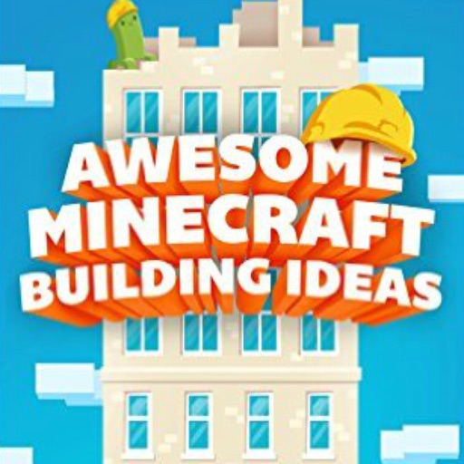 AWESOME Minecraft Building Ideas: The Ultimate Minecraft Building Guide & Ideas iOS App