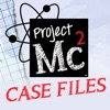 Project MC2 Case Files