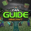 Fan Guide for Minecraft - Furniture, Seeds, Skins, Crafting And Building