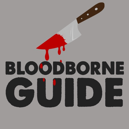 Game Guide For Bloodborne (Unofficial Edition) iOS App