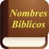 Nombres Biblicos y su Significado - Biblical Names