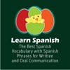 Learn Spanish - The Best Spanish Vocabulary with Spanish Phrases for Written and Oral Communication