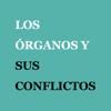 LOS ÓRGANOS Y SUS CONFLICTOS