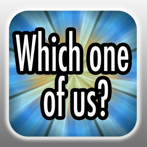 Which one of us - Fun social free game 4 friends, couple, pre party iOS App