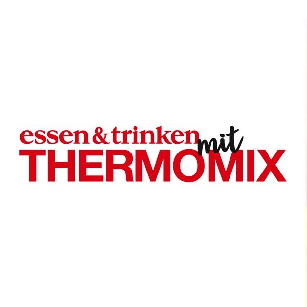 essen trinken mit thermomix im app store. Black Bedroom Furniture Sets. Home Design Ideas