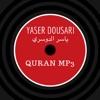 Yaser Al dousari - Quran mp3 - ياسر الدوسري