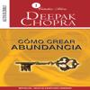 Cómo crear Abundancia - Audiolibro de Autoayuda