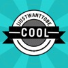 IJWTBC: IJustWantToBeCool - The Official App