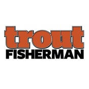 Trout Fisherman Magazine: The world of fly fishing