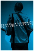We're the Weakerthans, We're from Winnipeg