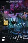 Return to Forever: Live at Montreux - 2008
