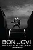 Bon Jovi - Bon Jovi: When We Were Beautiful  artwork
