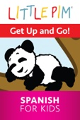 Little Pim: Get Up and Go! - Spanish for Kids