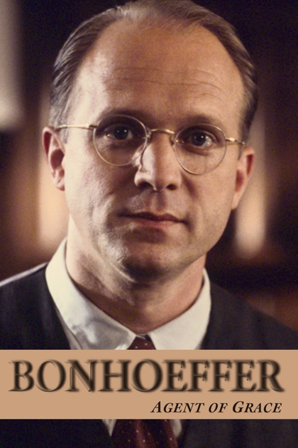 Bonhoeffer: Agent of Grace (2000) - IMDb
