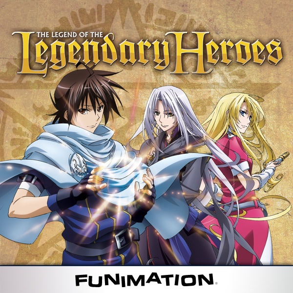 The Legend Of The Legendary Heroes Stream