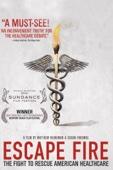 Matthew Heineman & Susan Froemke - Escape Fire: The Fight to Rescue American Healthcare  artwork