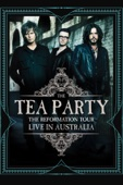 The Tea Party - The Reformation Tour: Live in Australia  artwork