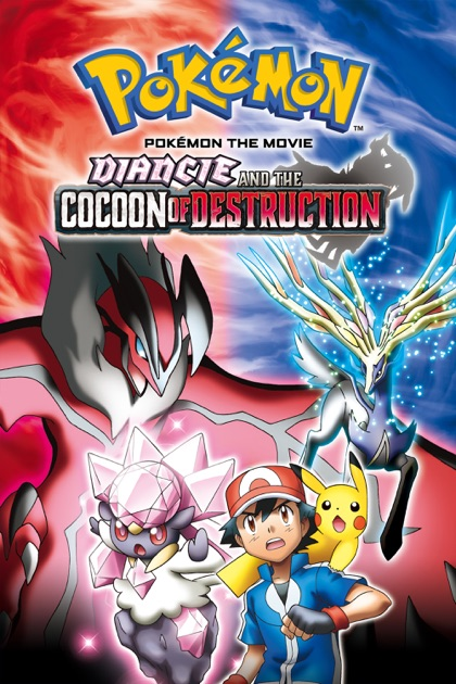 Pokémon the Movie: Diancie and the Cocoon of Destruction ...