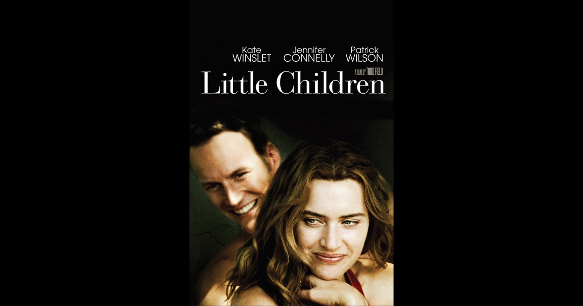 Little Children Movie Little Children on iTu...