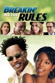 Breakin' All the Rules Full Movie
