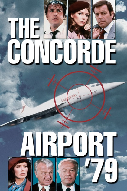 The Concorde: Airport '79 on iTunes