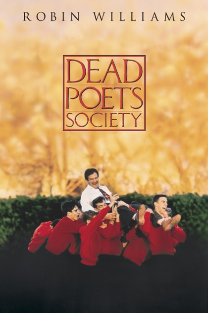 Dead Poets Society Summary and Context