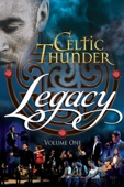 Celtic Thunder - Celtic Thunder: Legacy - Volume One  artwork