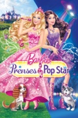 Barbie: The Princess & the Popstar Full Movie Telecharger