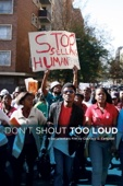 Don't Shout Too Loud - Courtney D. Campbell