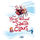 The Year Without a Santa Claus - The Year Without a Santa Claus  artwork