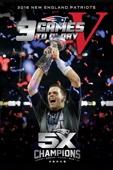 New England Patriots: 3 Games to Glory V
