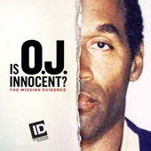 Is O.J. Innocent? The Missing Evidence, Season 1 - Is O.J. Innocent? The Missing Evidence Cover Art