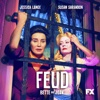 FEUD: Bette and Joan - You Mean All This Time We Could Have Been Friends?  artwork