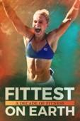 Fittest On Earth: A Decade of Fitness - Heber Cannon, Mariah Moore, Marston Sawyers & Ian Wittenber Cover Art